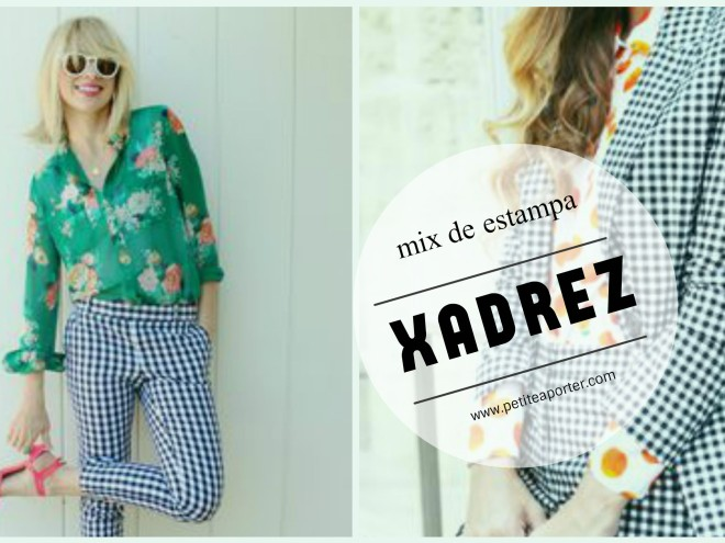mix de estampa com xadrez